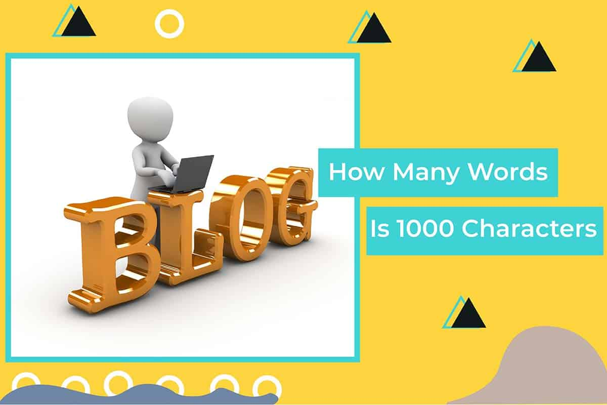 How Many Words Is 1000 Characters