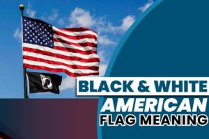 Black And White American Flag Meaning