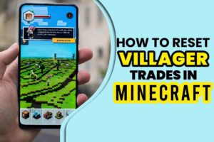 How to Reset Villager Trades in Minecraft