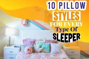 10 Pillow Styles For Every Type Of Sleeper