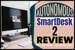 Autonomous SmartDesk 2 Review