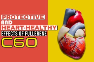 Protective and Heart-Healthy Effects of Fullerene C60