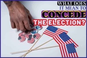 What Does it Mean to Concede the Election