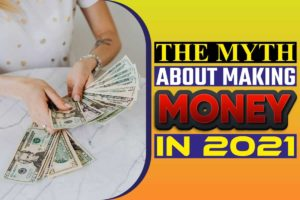 The myth about making money in 2021